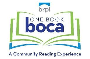 BRPL One Book Boca. A Community Reading Experience.