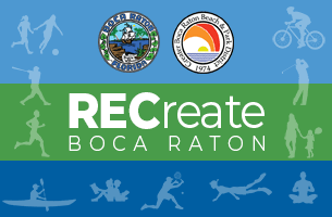 RECreate Boca Raton. City of Boca Raton, Greater Boca Raton Beach and Park District
