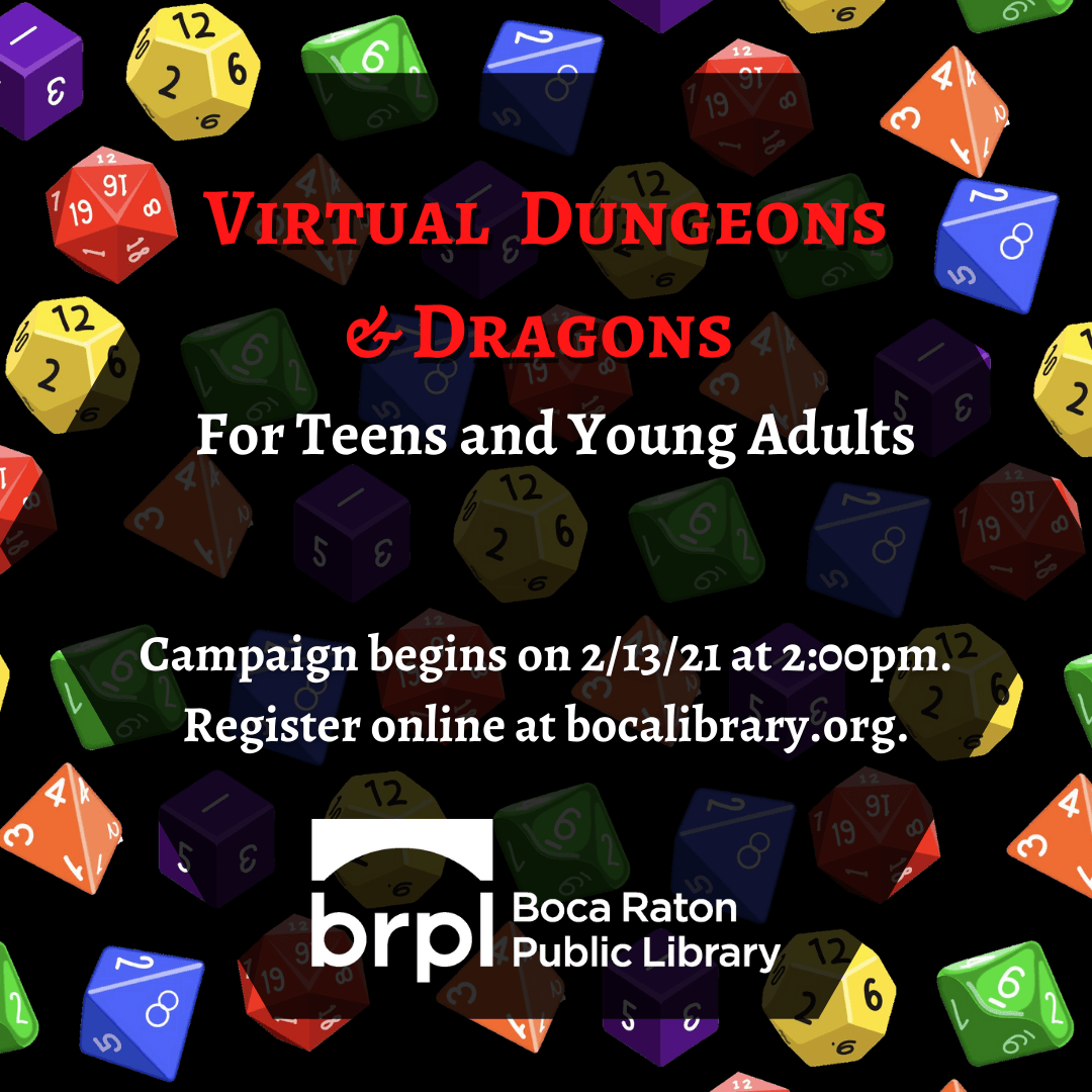 Virtual Dungeons and Dragons for Teens and Young Adults, Campaign begins 2/13 at 2:00 pm.