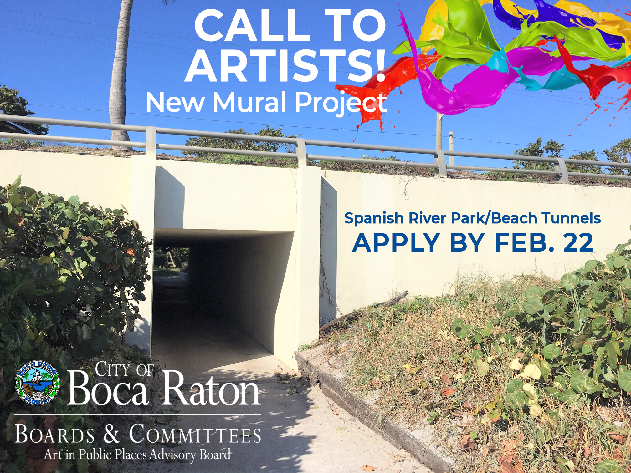 Call to artists! New mural project. Spanish River Park/Beach Tunnels. Apply by Feb. 22. City of Boca