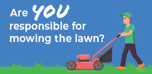 Are you responsible for mowing the lawn? Cartoon of man mowing lawn.